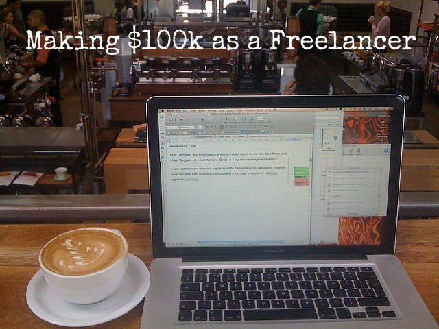 $100,000 Per Year Isn't That Difficult for a Freelancer ...
