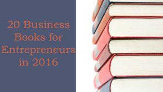20 Business Books for Entrepreneurs in 2016