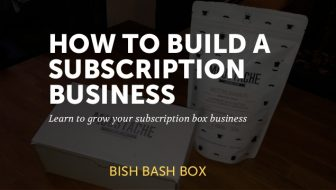 How to Build a Subscription Box Business: Step-by-Step Instructions