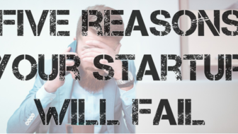5 Reasons Most Startups Fail